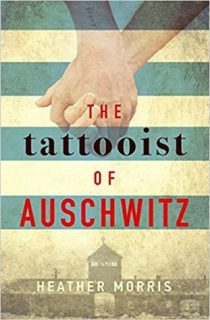 Tattooist of Auschwitz by Heather Morris