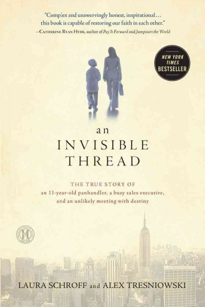 An Invisible Thread by Laura Schroff and Alex Tresniowski