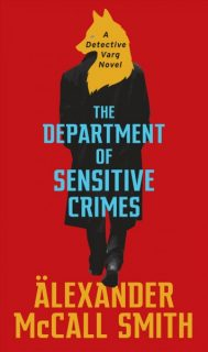 Department of Sensitive Crimes by Alexander McCall Smith