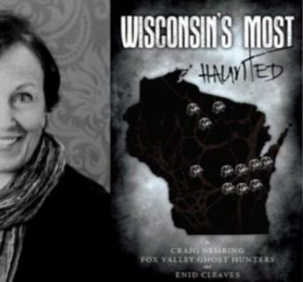 Enid Cleaves Wisconsin's Most Haunted