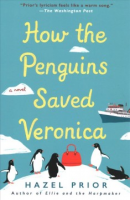 This Is How the Penguins Saved Veronica by Hazel Prior